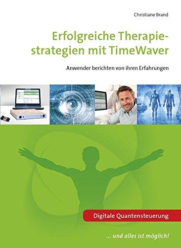 Erfolgreiche Therapiestrategien mit TimeWaver