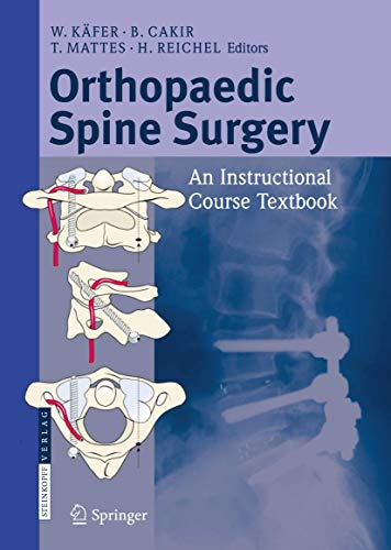 Orthopaedic Spine Surgery: - An Instructional Course Textbook
