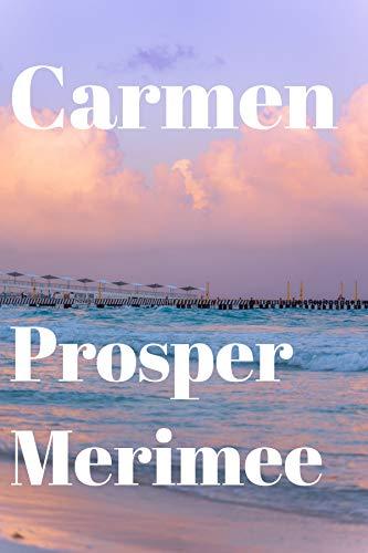 Carmen (Annotated) (English Edition)