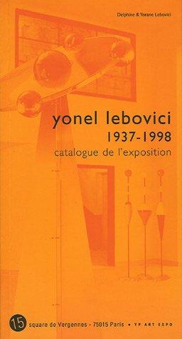 Yonel Lebovici 1937 1998 Catalogue Lexposition