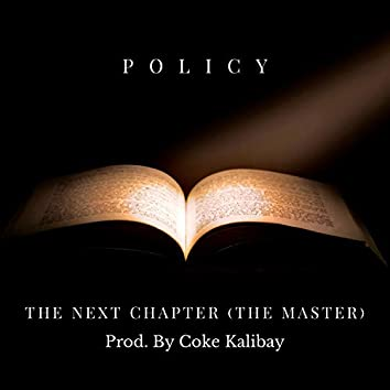 The Next Chapter (The Master)