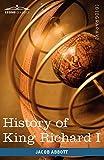 History of King Richard I of England: Makers of History