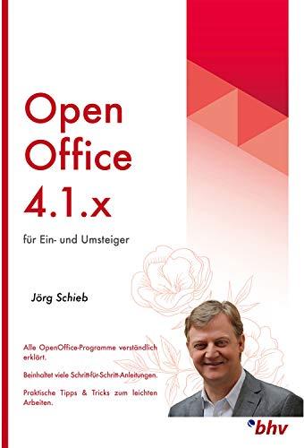 OpenOffice 4.1.3 - Taschenbuch (Das Einsteigerseminar)