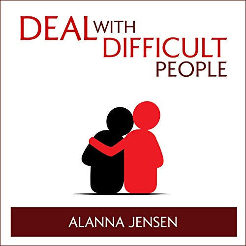 Deal with Difficult People: Empath and Borderline Personality Disorder cover art