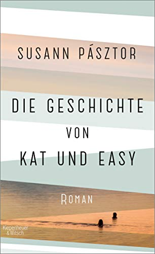 Buchseite und Rezensionen zu 'Die Geschichte von Kat und Easy: Roman' von Susann Pásztor