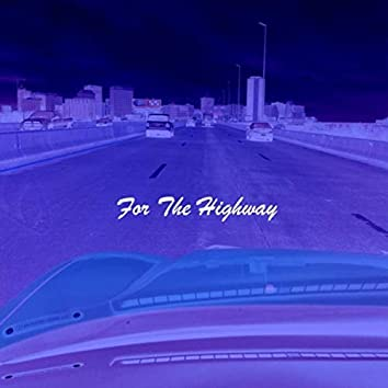 For the Highway