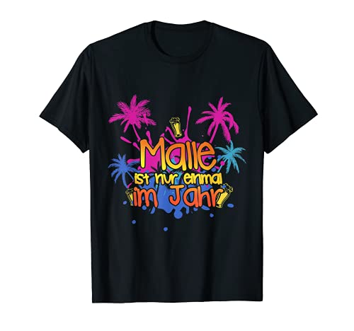 Malle Strandurlaub T-Shirt 2021 Good Vibes SONNE !!! T-Shirt
