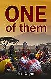 One of Them (My Life Among the Maasai of Kenya)