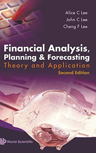 FINANCIAL ANALYSIS, PLANNING AND FORECASTING: THEORY AND APPLICATION (2ND EDITION)