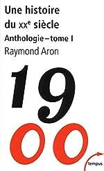 Une histoire du XXe siècle (1) de Raymond ARON