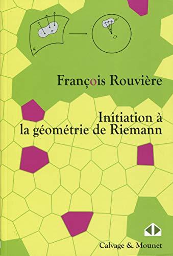 Initiation à la géométrie de Riemann