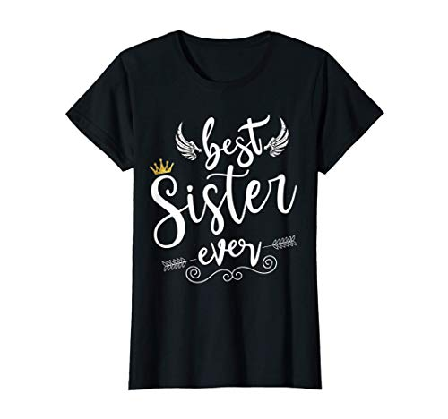 Best Sister Ever Regalos mejor hermana Camiseta