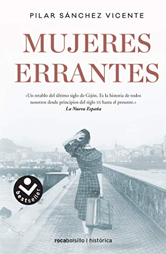 Mujeres errantes (Best seller / Histrica)