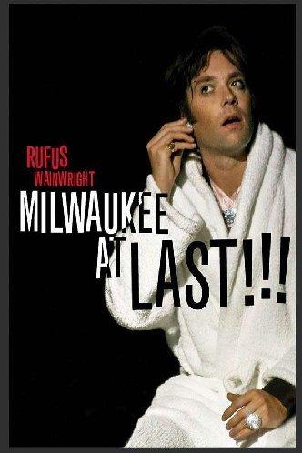 RUFUS WAINWRIGHT - MILWAUKEE AT(DVD)