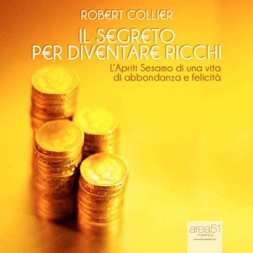 Il segreto per diventare ricchi [The Secret of Gold] cover art