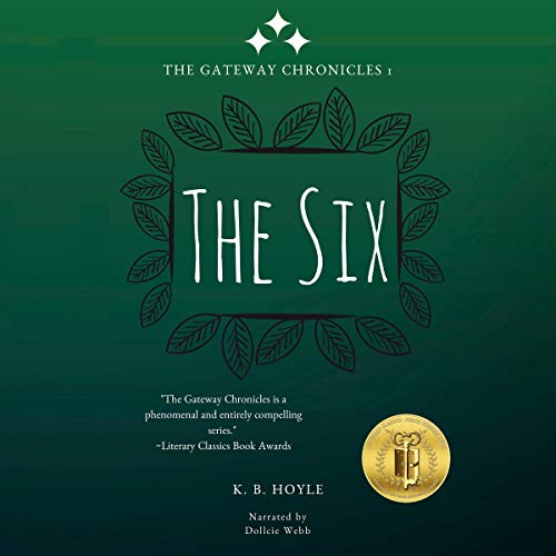 The Six Audiobook By K. B. Hoyle cover art