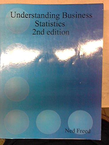 Understanding Business Statistics 2nd Edition