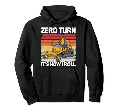 Zero Turn It's How I Roll - Tagliaerba divertente Felpa con Cappuccio