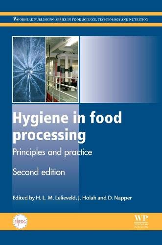 Download Hygiene In Food Processing: Principles And Practice: 258 (Woodhead Publishing Series In Food Science, Technology And Nutri... 