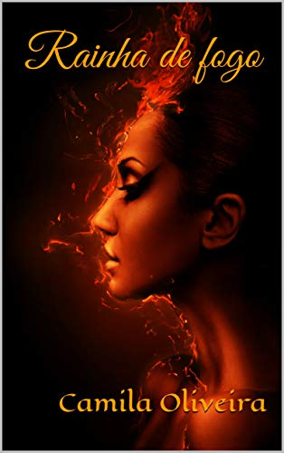 Rainha de fogo