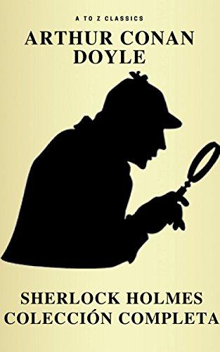 Sherlock Holmes: La colección completa (Clásicos de la literatura) (Active TOC) (AtoZ Classics) (Spanish Edition) PDF Books
