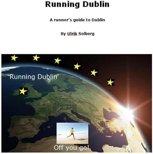 Running Dublin (Running the EU Book 9) (English Edition)