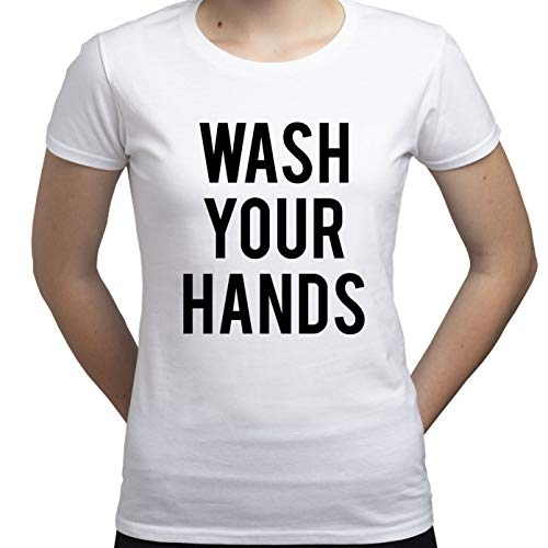 Wash Your Hands Be Safe Covid 19 Tshirt Camiseta para Mujer Blanco XL
