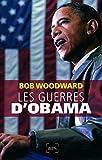Les guerres d'Obama - Denoël - 31/03/2011