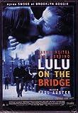 Lulu on the Bridge