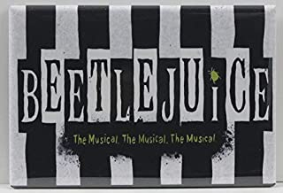 Beetlejuice the Musical Refrigerator Magnet.