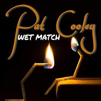 Wet Match