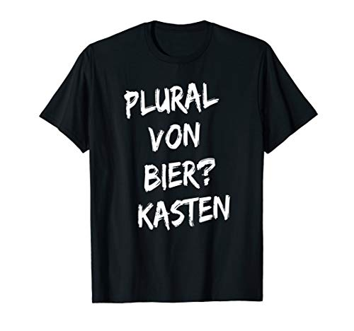 Plural von Bier? Kasten T-Shirt