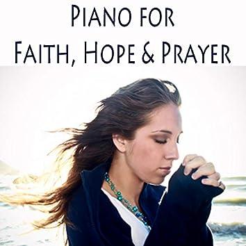 Piano for Faith, Hope & Prayer