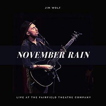 November Rain (Live at the Fairfield Theatre Company)