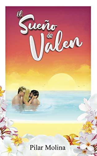 El sueño de Valen de Pilar Molina García