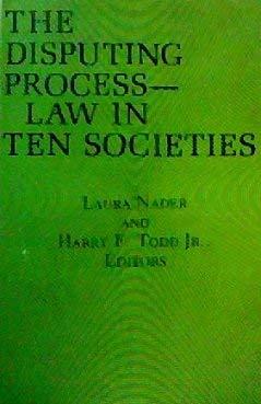 The Disputing Process in Ten Societies