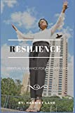Resilience: Spiritual Guidance for Perseverance