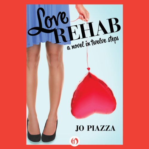 Love Rehab audiobook cover art