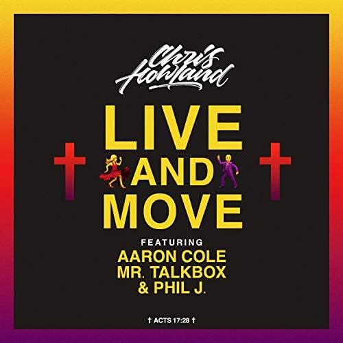 Chris Howland feat. Aaron Cole, Mr. Talkbox & Phil J.