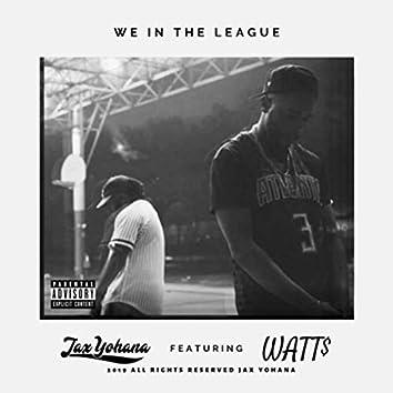 We in the League (feat. Watt$)