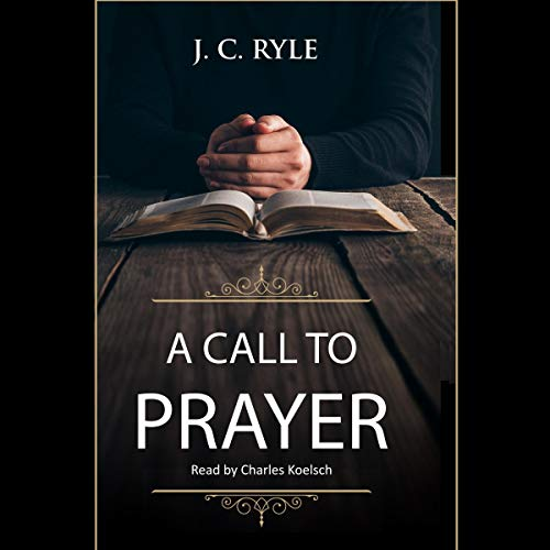 A Call to Prayer: Updated Edition with Study Guide (Annotated)  By  cover art