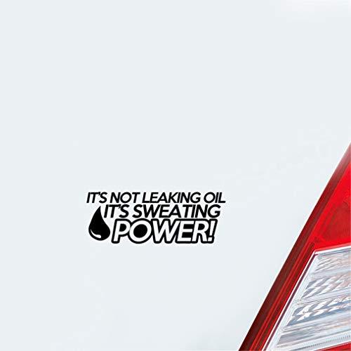 Aufkleber Auto Heckscheibe 15Cmx5.5Cm Fun Es ist nicht undicht Öl Es schwitzt Power Decals Auto Aufkleber für Auto Laptop Fenster Aufkleber