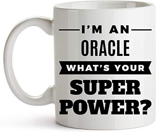 Not Applicable 11oz Kaffeetasse - Oracle Kaffeetasse - Oracle Tasse - Oracle Geschenkidee - Lustige Oracle Tasse - Oracle Lustige Kaffeetasse - Ich Bin EIN Orakel. was ist Ihre Superkraft?