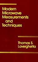 Modern Microwave Measurements and Techniques (Artech House Microwave Library (Hardcover))
