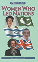 Women Who Led Nations (Profiles Series ; Vol 28) 188150848X Book Cover