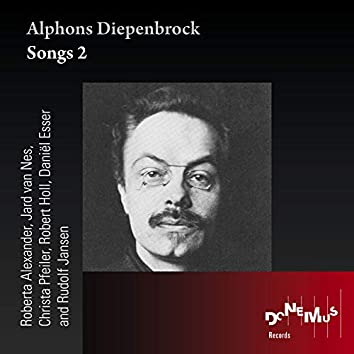 Alphons Diepenbrock - Songs 2