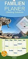 Climbing Solutions - Bergsport weltweit - Familienplaner hoch (Wandkalender 2022 , 21 cm x 45 cm, hoch): Einmalige Augenblicke von den Felsen und Bergen der Welt (Monatskalender, 14 Seiten )