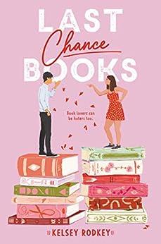 Last Chance Books by [Kelsey Rodkey]