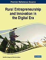 Rural Entrepreneurship and Innovation in the Digital Era
