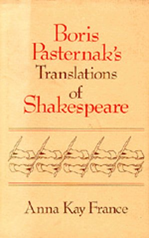 Boris Pasternak's Translations of Shakespeare